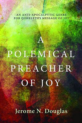 Picture of A Polemical Preacher of Joy