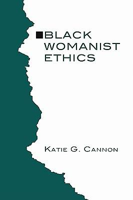Black Womanist Ethics
