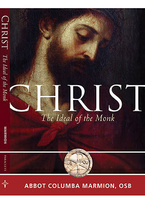 Christ, the Ideal of the Monk