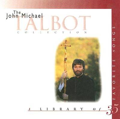 The John Michael Talbot Collection; A Library of 35 Favorites Songs