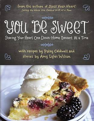 Picture of You Be Sweet - Softcover