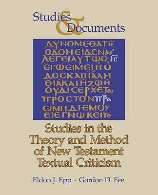 Picture of Studies in the Theory and Method of New Testament Textual Criticism