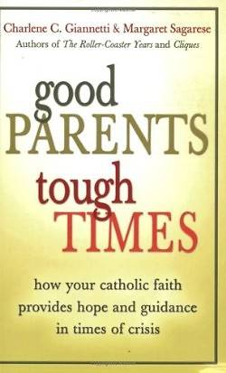 Good Parents, Tough Times