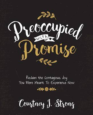 Picture of Preoccupied with Promise
