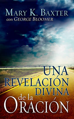 Picture of Una Revelacion Divina de la Oracion = Divine Revelation of Prayer