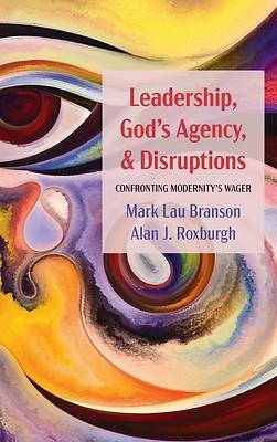 Picture of Leadership, God's Agency, and Disruptions