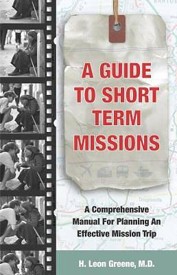 A Guide to Short Term Missions