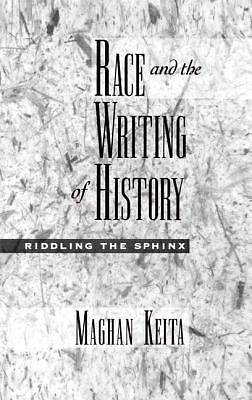 Picture of Race and the Writing of History
