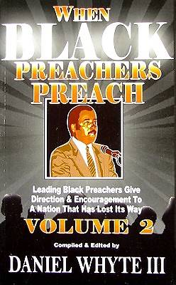 When Black Preachers Preach Volume II