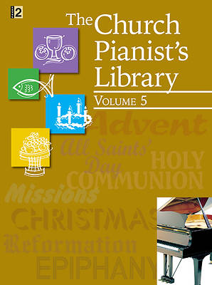 The Church Pianists Library Volume 5
