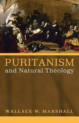 Picture of Puritanism and Natural Theology