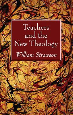 Teachers and the New Theology