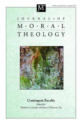 Picture of Journal of Moral Theology, Volume 8, Special Issue 1