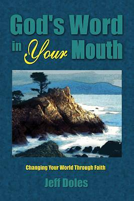 Gods Word in Your Mouth [Adobe Ebook]