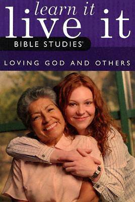 Picture of Loving God and Others