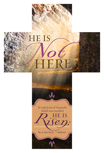 He Is Not Here Cross-Shaped Easter Bookmark