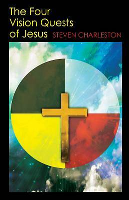 The Four Vision Quests of Jesus [ePub Ebook]