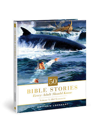 Picture of 50 Bible Stories Every Adult Should Know, Volume 1