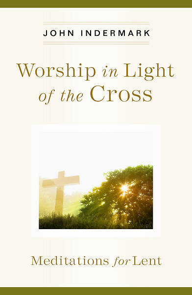 Worship in Light of the Cross-ePub