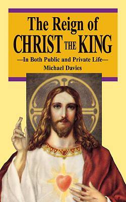 The Reign of Christ the King