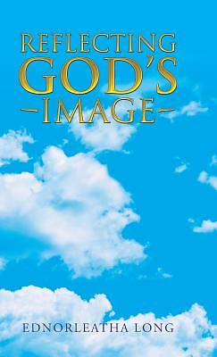 Picture of Reflecting God's Image