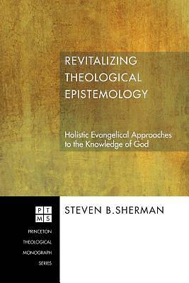 Picture of Revitalizing Theological Epistemology