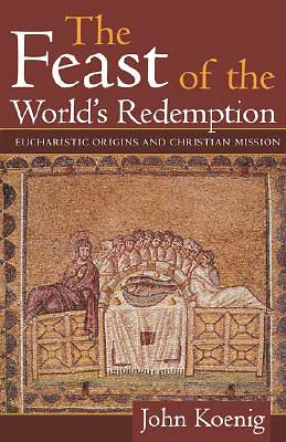 The Feast of the Worlds Redemption
