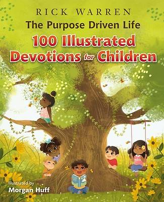 Picture of The Purpose Driven Life 100 Devotions for Children
