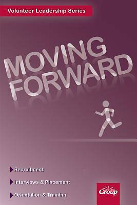 Moving Forward ( Groups Volunteer Leadership )