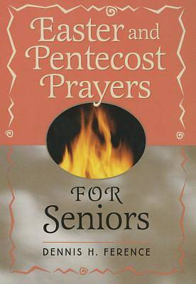 Easter and Pentecost Prayers for Seniors