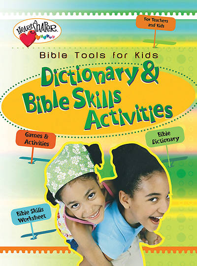 Bible Tools for Kids: Dictionary and Bible Skills Activities