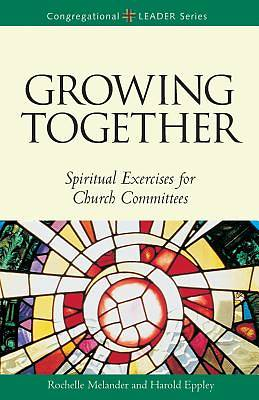 Growing Together Revised Edition
