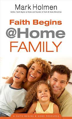 Faith Begins @ Home Family [ePub Ebook]