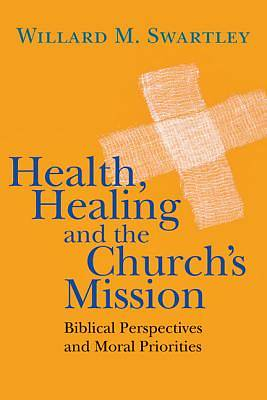 Picture of Health, Healing and the Church's Mission