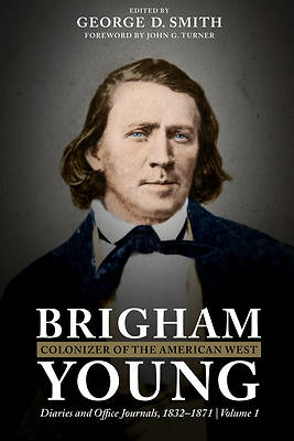 Picture of Brigham Young, Colonizer of the American West