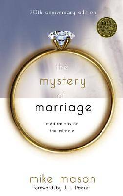 Picture of The Mystery of Marriage (20th Anniversary Edition)