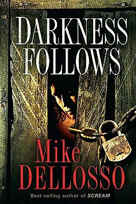 Darkness Follows