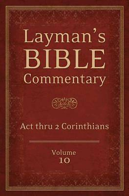 Laymans Bible Commentary Vol. 10