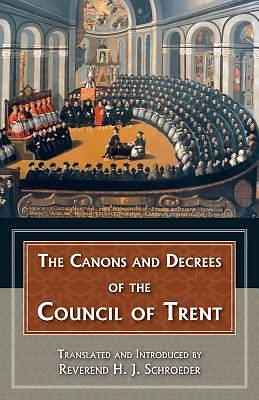 Canons and Decrees of the Council of Trent