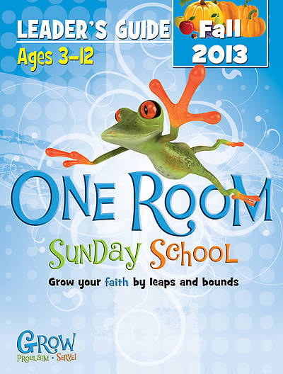 One Room Sunday School Leaders Guide Fall 2013 - Download Version
