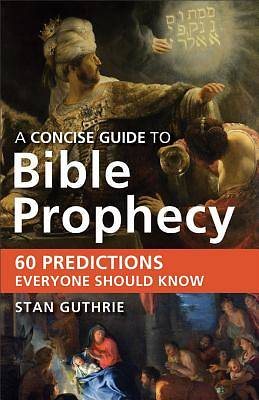 Picture of A Concise Guide to Bible Prophecy - eBook [ePub]