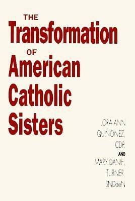 Picture of Transformation American Catholic Sisters