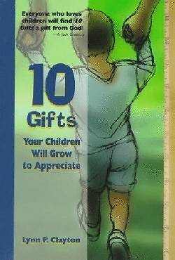 Picture of 10 Gifts Your Children Will Grow to Appreciate
