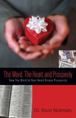 Picture of The Word, the Heart, and Prosperity