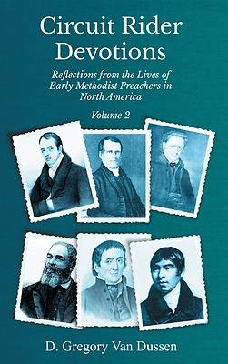 Picture of Circuit Rider Devotions, Reflections from the Lives of Early Methodist Preachers in North America, Volume 2