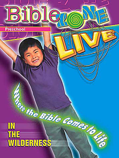 BibleZone Live! Preschool Teacher Book In the Wilderness