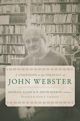 Picture of A Companion to the Theology of John Webster