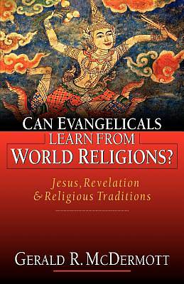 Picture of Can Evangelicals Learn from World Religions?
