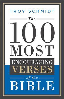 Picture of The 100 Most Encouraging Verses of the Bible