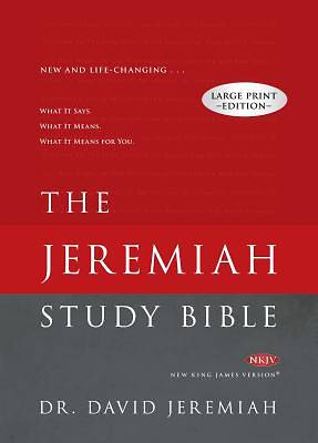 Picture of The Jeremiah Study Bible Large Print Edition